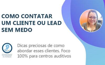 Como contatar o lead/cliente sem medo